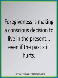 How do you forgive someone? Whether it's learning to let go or to move on from problems, forgiveness (especially forgiving and forgetting) is not always easy. Here are some of the best forgiveness quotes to help you try. Great Quotes, Quotes To Live By, Inspirational Quotes, Awesome Quotes, Change Quotes, Motivational Quotes, Cool Words, Wise Words, Bon Courage