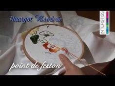 Broderie - Le Point de Feston - YouTube