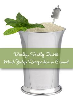 Really, Really Quick Mint Juleps Recipe for a Crowd at your Kentucky Derby Party.  TheInvitationShop.com