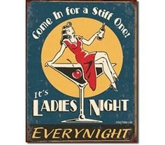 Delightful Moore Ladies Night Every Night Distressed Retro Vintage Tin Sign   ,