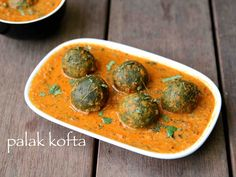 palak kofta recipe, spinach kofta curry, palak kofta curry with step by step photo/video. healthy palak based north indian cuisine gravy recipe prepared with spinach Indian Veg Recipes, Paneer Recipes, Curry Recipes, Punjabi Recipes, Pureed Food Recipes, Vegetable Recipes, Spinach Recipes, Cooking Recipes, Kofta Recipe Vegetarian
