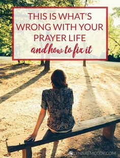 Are you making this mistake in your prayer life? I think we all do from time to time.