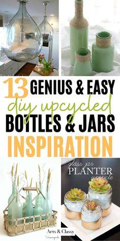 13 DIY Upcycled Bottles and Jars - Upcycle bottles | Upcycle bottles diy | Upcycle bottle ideas | Repurpose items repurposed | Repurposing bottles | Repurposing bottles upcycling | Repurposing ideas | Repurposing | Mason jar crafts | Mason jar centerpieces | Mason jar ideas | Mason jars | Mason jar ideas diy | Mason jar decor | Mason jar ideas for gifts | Mason jar decorations | Mason jar decorating ideas | Mason jar decor diy | Arts and Classy #repurpose #recycle #reuse #upcycle Apartment Decorating On A Budget, Rental Decorating, Decorating Ideas, Mason Jar Crafts, Mason Jar Diy, Diy Upcycled Bottles, Diy Furniture Flip, Jar Art, Mason Jar Centerpieces