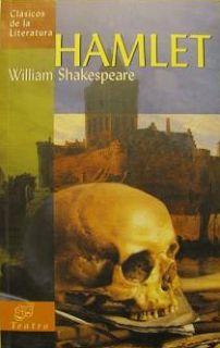 Reseña - Hamlet, William Shakespeare - Soñadores de Libros: Literatura Juvenil