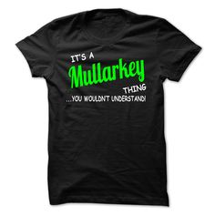 [Top tshirt name tags] Mullarkey thing understand ST420 Teeshirt Online Hoodies, Funny Tee Shirts