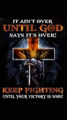 Keep up the Good Fight of Faith!