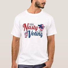 Still nasty still voting T-Shirt #Politics #joebiden2016 #joebidenmemes #KamalaHarris , back to school, aesthetic wallpaper, y2k fashion John Lewis Quotes, Putin Trump, Male T Shirt, American Eagle T Shirts, Trump Shirts, White T, Logo Color, Shirt Shop, Colorful Shirts
