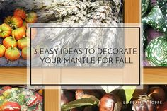 Le Frame Shoppe Blog   3 Easy Ideas to Decorate Your Mantle