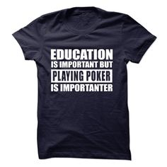 PLAYING POKER is importanter T-Shirts, Hoodies. SHOPPING NOW ==► https://www.sunfrog.com/Sports/PLAYING-POKER-is-importanter-57262908-Guys.html?id=41382