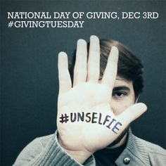 Join the national day of giving this Dec 3 #GivingTuesday #UNselfie www.givingtuesday.org