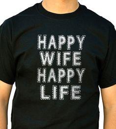 Husband Gift Happy Wife Happy Life Tshirt Funny Tshirt by ebollo, $14.99