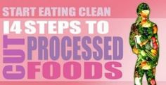 14 Simple Steps to Cut Processed Food Out of Your Life