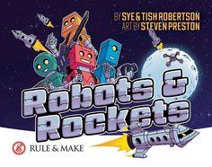 Robots & Rockets