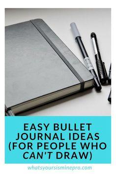 Bullet Journal Ideas. Bullet Journal Spread Ideas. Bullet Journal Spread Ideas For People Who Cant Draw. Easy Bullet Journal Ideas. Easy Bullet Journal Spread Ideas.