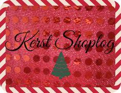 Make It Christmas Time: Kerst Shoplog 2016