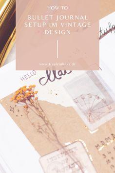 Mein neues Bullet Journal Setup im angesagten Vintage Design mit Anleitung zum Nachmachen bei freuleinlinka.de How To Bullet Journal, Vintage Designs, Blog, Bullet Journal Ideas, Present Wrapping, Sticker, Tutorials, Blogging