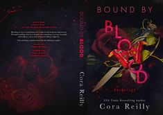 Bound by Blood Anthology full cover Romance Authors, Romance Books, Cora Reilly, Crazy Man, Book Series, Mafia, Blood, Cover Books, Contemporary