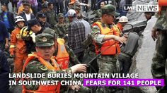 Landslide buries mountain village in southwest China, fears for 141 peop...