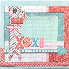 Valentines Day XOXO Layout Perfect layout for a photo of your special Valentine…