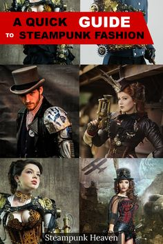 A Quick Guide To Steampunk Fashion: https://steampunk-heaven.com/2016/08/23/a-quick-guide-to-steampunk-fashion/ More