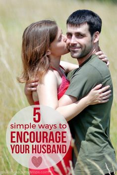If we build our husbands up, our marriages will be much happier. Here are 5 simple ways you can encourage your husband, starting today!