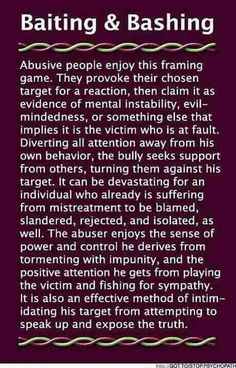 When you provoke someone until you get a negative reaction, then play the victim, you are pure evil.