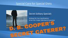 D. B. COOPER'S SECRET CATERER? But Atlanta nixed Lagniappe Catering spec...