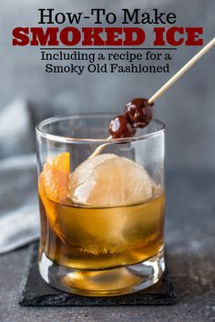 A complete guide on making smoked ice, plus a wonderful recipe for a Smoky Old Fashioned! #smoked #smokycocktail #smokeddrink #ice #vindulge Low Carb Cocktails, Bourbon Cocktails, Classic Cocktails, Low Calorie Drinks, Drink Specials, Cocktail Gifts, Cocktail Making, Cocktail Drinks, Party Drinks