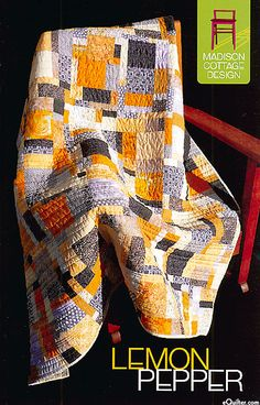 Lemon Pepper - Quilt Pattern by Kenna Ogg of Madison Cottage