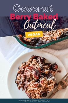 Healthy Coconut Berry Baked Oatmeal is the perfect make-ahead morning breakfast recipe! It's easy to make and will guarantee you never go hungry. #bakedoatmeal #veganbreakfast #berryoatmeal #veganmealprep Vegan Recipes, Snack Recipes, Vegan Meal Prep, Baked Oatmeal, How To Make Breakfast, Morning Breakfast, Plant Based Recipes, Cheesecake Recipes, Chocolate Recipes