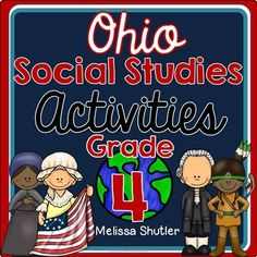 Totally revised to now include a great 30-question assessment... perfect for test prep for the fourth grade Social Studies assessment!  This Social Studies pack supports the new Ohio standards for Social Studies.  Included are 170 pages of nonfiction articles, worksheets, simulations, visuals, assessments, and research projects.