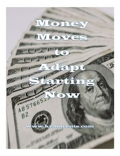 Money Moves to Adapt Starting Now opinion outpost