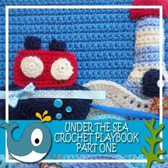 My Under The Sea Crochet Playbook Part 1