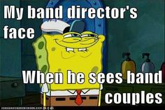 Okay so me and my section leader are the only people in our section and we're really good friends so naturally everyone in band (not to mention the school) ships us together. It very much agrivates me that our band director started it.