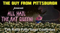 EVIL RAT QUEEN HOLDS KATHY HOSTAGE. PT  # 2. THE GUY FROM PITTSBURGH  EP...