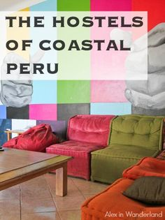 Where to stay when traveling the coastal regions of Peru, including Paracas and Mancora | Alex in Wanderland