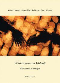 Korkeimmassa kädessä, Kirjapaja, 2004