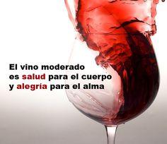 """""""El vino moderado es salud para el cuerpo y alegría para el alma"""" Just Wine, Wine Quotes, Good Vibes, Whisky, Did You Know, Red Wine, Alcoholic Drinks, Wisdom, Coffee"""