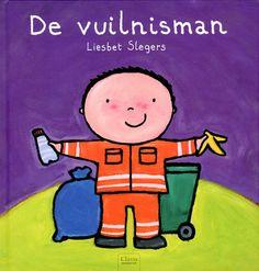 De vuilnisman (2013). Auteur: Liesbet Slegers.