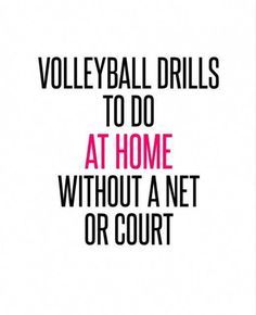 Volleyball Drills to Do at Home Without a Net or Court - Deportes Volleyball Shirts, Beach Volleyball, Volleyball Poster, Volleyball Practice, Volleyball Training, Basketball Tricks, Volleyball Workouts, Volleyball Outfits, Volleyball Quotes