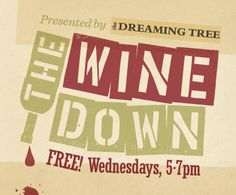 Free Fun in Austin: The Wine Down at ACL Live