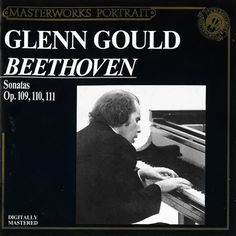 Here's another entry at Emily's Music Dump - Beethoven's last 3 piano sonatas played by Glenn Gould - a classic recording. Check it out!