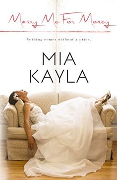Right now Marry Me for Money by Mia Kayla is Free!