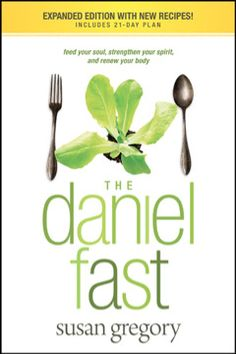 Interested in the Daniel Fast?  Read this book--contains recipes, shopping list, etc.