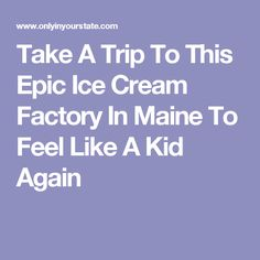 I scream, you scream we all scream for ice cream factories in beautiful Downeast Maine! Head to this sweet spot to relive all your childhood memories! Feel Like, Make You Feel, Take That, Ice Cream Factory, Boothbay Harbor, Scream, Childhood Memories, Maine, Make It Yourself