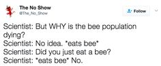 21 Jokes About Bees That Are Weirdly Really Funny