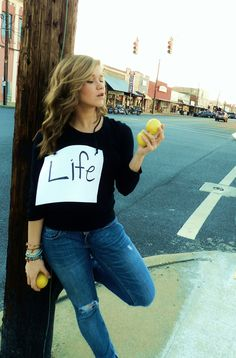 I am so gunna do this! Lol wear a sign that says life and go around handing out lemons XD