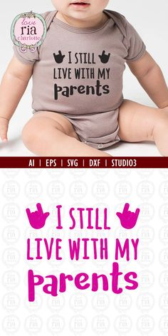 Funny Quotes : I still live with my parents funny quote digital cutting files, ai, eps, SVG, DX… Silhouette Cameo Projects, Silhouette Design, Parenting Humor, Parenting Tips, Parenting Styles, Baby Svg, Cricut Creations, Vinyl Projects, Sewing Projects