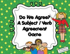 Your students will love this subject / verb agreement game.  The 34 question cards ask the children to choose the correct verb or to choose the cor...