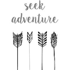 30%OFF! Seek Adventure Arrow Wall Art Print Seek Adventure Quote Art. ❤ liked on Polyvore featuring phrase, quotes, saying and text